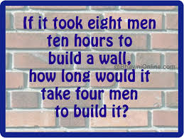 how long would it take four men to build a wall bhavinionline com