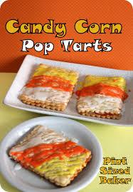 candy corn pop tarts pint sized baker