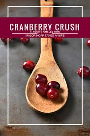 thanksgiving recipes cranberry sauce the best cranberry sauce ever quick easy and make ahead major