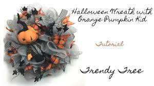 Halloween Picks For Wreaths by 2017 Halloween Wreath With Orange Pumpkin Kid Tutorial Youtube