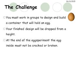Challenge Drop 25 04 2017 Egg Drop Challenge Ppt