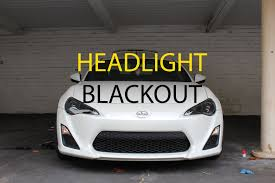 frs car black scion frs how to blackout front headlights youtube