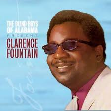 The Blind Boys From Alabama The Blind Boys Of Alabama Present Clarence Fountain Clarence