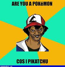 Memes Creator Online - cool meme in http mememaker us pok礬mon ash pedreiro meme