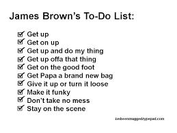 James Brown Meme - i ve been mugged blog james brown s to do list
