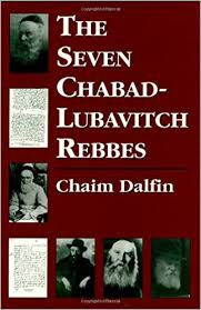 chabad books the seven chabad lubavitch rebbes chaim dalfin dov baron