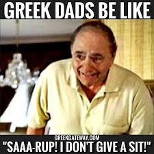 Dads Be Like Meme - 105 best growing up greek images on pinterest greek words greek