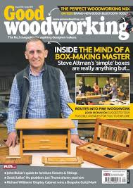 Best Woodworking Magazine Uk by Good Woodworking U2014 Issue 320 U2014 July 2017 Pdf Download Free