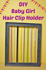 hair clip holder diy baby girl hair clip holder tutorial in less than 5 minutes