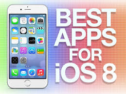 best apps the best apps for ios 8