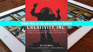 read pdf creativity inc overcoming the unseen forces that stand