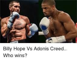 Adonis Meme - billy hope vs adonis creed who wins meme on sizzle