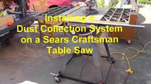 table saw vacuum dust collector installing a dust collection system on a craftsman table saw youtube