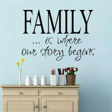 wedding quotes about family quote family is where our story begins vinly wall stickers