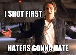 Han Shot First Meme - han shot first star wars amino