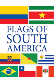 Country Flags Of The World Flags Of South America Farfaria