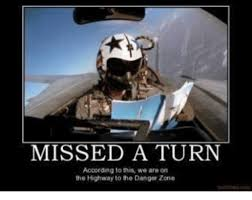 Danger Zone Meme - 25 best memes about highway to the danger zone highway to the