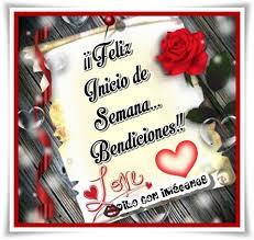 imagenes de feliz inicio de semana con rosas feliz inicio de semana bendiciones imagen 9102 imágenes cool