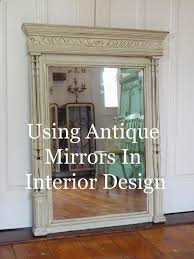dazzle vintage furniture using antique mirrors in interior design