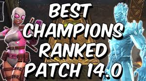 best patch best chions ranked patch 14 0 2017 seatin s tier list