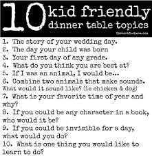 table topics for kids kid friendly dinner table topics family ideas pinterest table