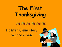 the thanksgiving hassler elementary second grade ppt
