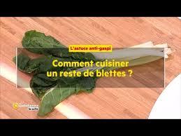 cuisiner blettes comment cuisiner un reste de blettes