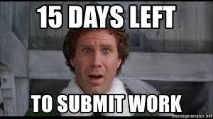 Meme Generator Buddy The Elf - 15 days left to submit work scared buddy the elf meme generator