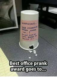 Best Office Memes - warnina best office prank award goes to meme on me me