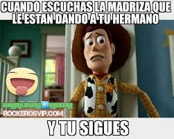 Memes De Toy Story - resultado de imagen para memes de hermanos my brothers