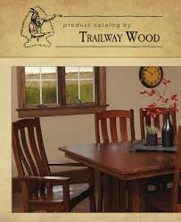 2011 trailway wood catalog tables and chairs e u0026 g amish