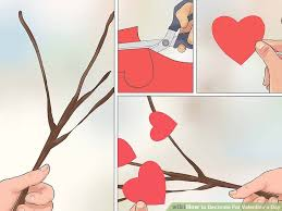 Decoration For Valentine S Day by 4 Ways To Decorate For Valentine U0027s Day Wikihow