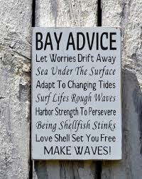 Home Decor Advice | bay advice sign advice wisdom from the bay home decor wood signs
