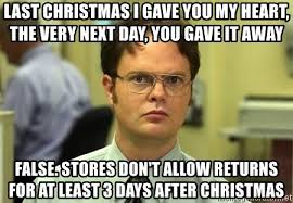 Last Christmas Meme - last christmas i gave you my heart the very next day you gave it