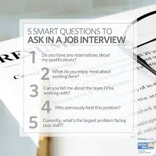 for a job interview 5 smart questions to ask in a job interview