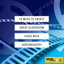 Create Your Own Classroom Floor Plan by 14 Ways To Create Great Classroom Video With Screencastify Ditch