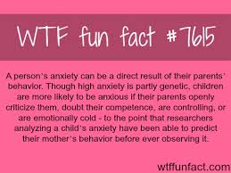 anxiety can be a result of your parents behavior facts