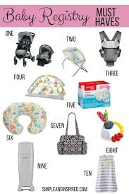 baby shower registries baby registry must haves simple and inspired