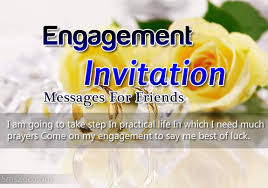 engagement invitation quotes engagement invitation messages for friends sms wording
