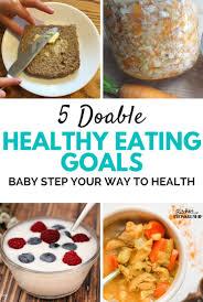 top 5 teeny tiny healthy eating goals