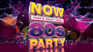 now that s what i call a 80 s party youtube
