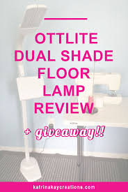 ottlite dual shade led floor lamp review u0026 giveaway katrina kay