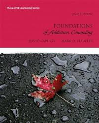 Addiction Counseling Theory And Practice Tema Foundations Of Addiction Counseling Plus Mycounselinglab