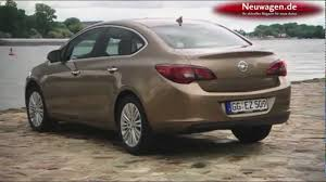 opel astra sedan opel astra limousine youtube