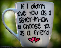 image result for sister in law quotes quotes pinterest law