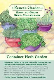 Herb Container Garden - the container herb garden u0027 easy to grow collection renee u0027s