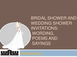 bridal shower wording bridal shower and wedding shower invitations wording poems and sayin
