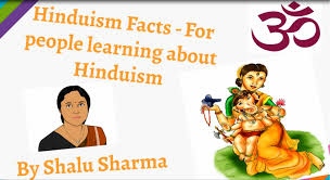 hinduism facts facts on hinduism for those learning the hindu