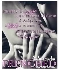 Dirty Talk In The Bedroom Tour Review Frenched By Melanie Harlow New Addiction