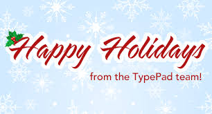 happy holidays to all our everything typepad